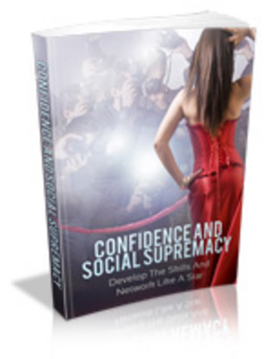 Product picture Confidence and Social Supremacy plr