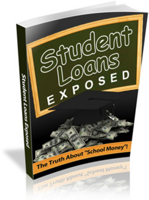 Product picture Student Loans Exposed plr